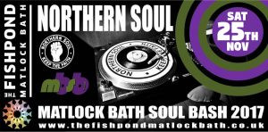 Matlock Bath Soul Bash - 100% Northern Soul